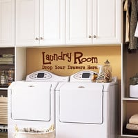 Laundry Room Drop your drawers here Vinyl Wall Art by showcase66