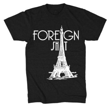 Foreign Shit T-Shirt