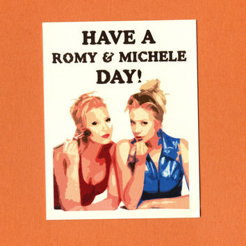 HAVE A R0MY & Michele Day  Funny Greeting Card  by seasandpeas