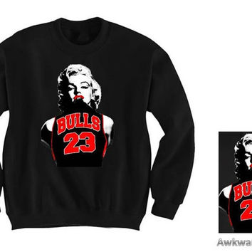 Unisex Marilyn Monroe Chicago Bulls 23 Michael Jordon CREWNECK Sweatshirt for s-2xl Adults different colors Also have Tshirt Hoodie