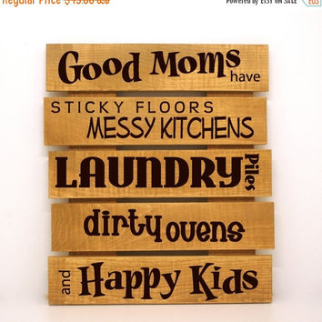 Shop Early Sale - Good moms have happy kids Pallet Sign- Primitive Home Decor, Custom Wood Sign, Motherhood quote, Gift for mom, Rustic Pall