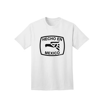 Hecho en Mexico Eagle Symbol with Text Adult T-Shirt by TooLoud