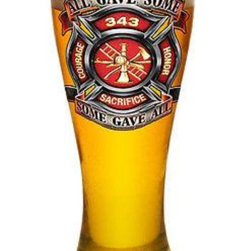 "FIREFIGHTER TRIBUTE- ""ALL GAVE SOME, SOME GAVE ALL""- LARGE  PILSNER BEER GLASS"
