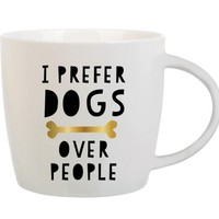 I Prefer Dogs Over People Coffee Mug by Slant