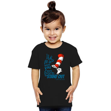 Dr. Seuss Inspiration Quote Toddler T-shirt