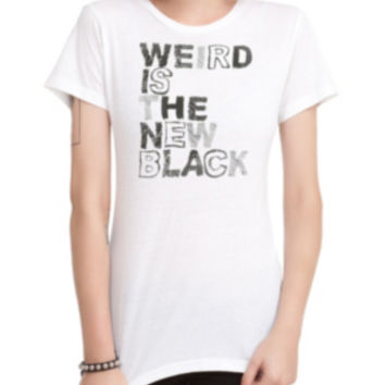 Weird Is The New Black Girls T-Shirt