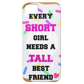 Short girl needs tall best friend iphone5S/5 case