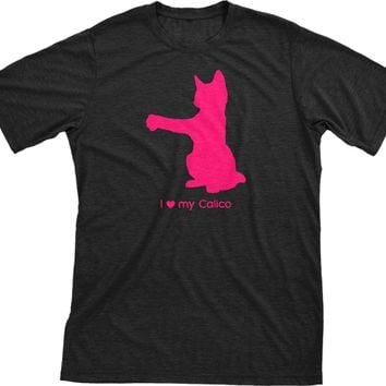 I Love My Calico Must Love Cats Hot Pink On Black Short Sleeve T-Shirt