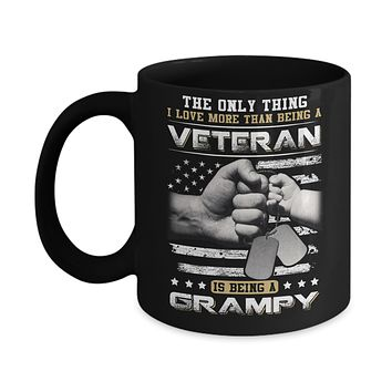 I Love More Than Being A Veteran Is Being A Grampy Mug