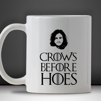 Jon Snow Crow's Before Hoes Mug Mug, Tea Mug, Coffee Mug