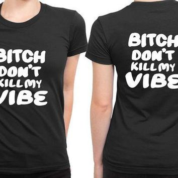 ESBP7V Kendrick Lamar Quote Dont Bitch Kill 2 Sided Womens T Shirt