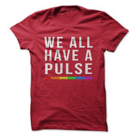 We All Have A Pulse - On Sale