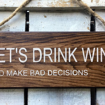 Funny Sign. Funny Gift. Let's Drink Wine. Funny Bar Sign. Kitchen Sign. Wine Lovers Gift. Funny Wood Sign. Funny Birthday Gift. Hen Party.