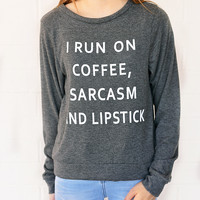 Coffee, Sarcasm, & Lipstick sweatshirt - Heather Grey