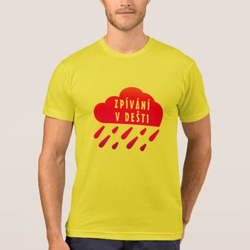 Red cloud and Czech word Zpívání v dešti T-Shirt