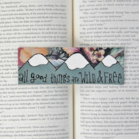 Painted Bookmark // Mountains and Floral // All Good Things Are Wild & Free // Gift for Reader // Stocking Stuffer // Librarian Gift