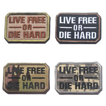 """Live Free Or Die Hard"" Tactical Velcro Patch 