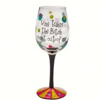 Wine Takes the Bitch Right Out of Me Stemware Glass:Amazon:Kitchen & Dining