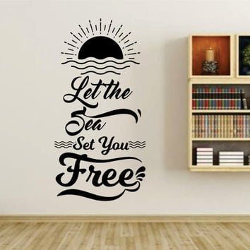 Let The Sea Set You Free Quote Wall Vinyl Decal Sticker Art Graphic Sticker