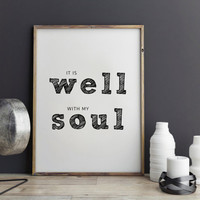 It is well with my soul, dorm decor, Typography print - coffee print, wall art quote, printable quote, Home decor
