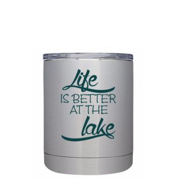 Life is Better at the Lake Stylish on Stainless 10 oz Lowball Tumbler