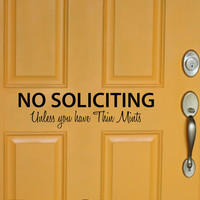 NO SOLICITING - Unless you have Thin Mints vinyl wall decal sticker front door inspirational art Free Shipping