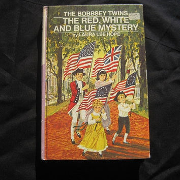 1971 Laura Lee Hope The Bobbsey Twins Red White and Blue Mystery Hardcover Childrens Book