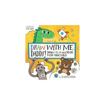 Draw With Me, Dad! Adult Coloring Book: Draw, Color, and Connect With Your Child