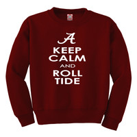 Keep Calm and Roll Tide Sweatshirt
