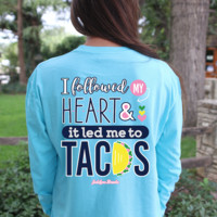 #Jadelynn Brooke I Followed My Heart & It Led Me To Tacos - Long Sleeve