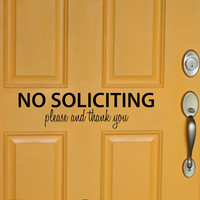 NO SOLICITING - please and thank you vinyl wall decal sticker front door inspirational art Free Shipping