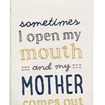 Embroidered Dish Towel My Mother Comes Out