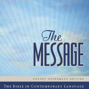 The Message: New Testament, Psalms and Proverbs
