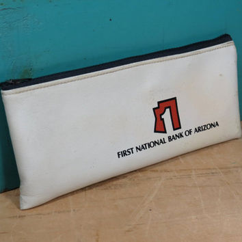 Vintage Zippered Bank Bag • First National Bank of Arizona • Vinyl Money Pouch • Defunct Bank