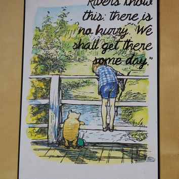 Classic Winnie the Pooh Quote Print A5 Rivers Know