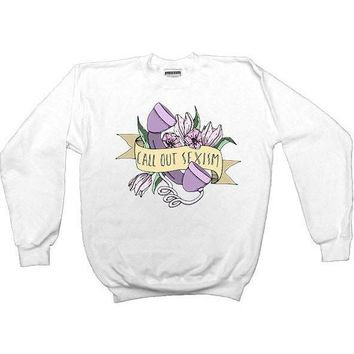 Call Out Sexism -- Sweatshirt