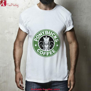 Starbucks Parody Ponybucks Coffee for Men T-Shirt, Women T-Shirt, Unisex T-Shirt