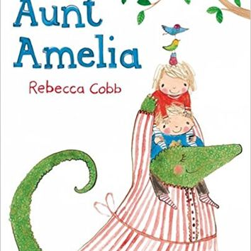 Aunt Amelia Board book – March 26, 2015