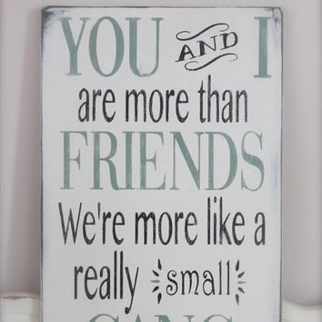 Signs Quotes Magnificent Custom Wood Signs Friend Quote Wall From Inmind4U On Etsy