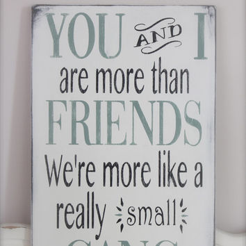 Signs Quotes Interesting Custom Wood Signs Friend Quote Wall From Inmind4U On Etsy