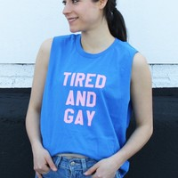 Tired and Gay Sleeveless Tank