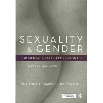 Sexuality & Gender for Mental Health Professionals: A Practical Guide