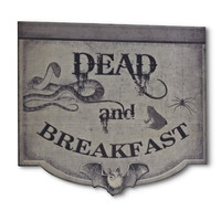 Dead & Breakfast Wall Sign