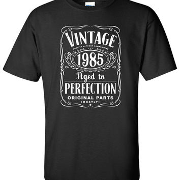 30th Birthday Gift For Men and Women - Vintage 1985 Aged To Perfection Mostly Original Parts T-shirt Gift idea. More colors available S-21