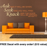 "Vinyl Bible Verse. Ask. Seek. Knock (32"" wide x 11.5"" tall) CODE 019"