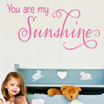 You Are My My Sunshine 2 Wall Decal