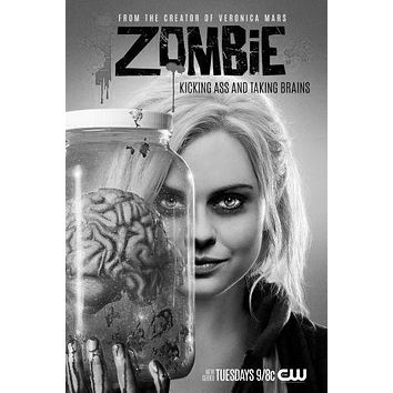 I Zombie poster Metal Sign Wall Art 8in x 12in Black and White