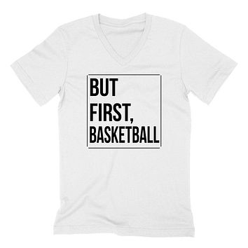 But first basketball, basketball day, game day, sport gift ideas, team   V Neck T Shirt