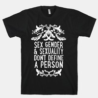 Sex Gender And Sexuality Don't Define A Person