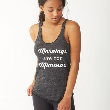 Mornings are for Mimosas Graphic Tee Eco Tank      Funny Mimosa Tank